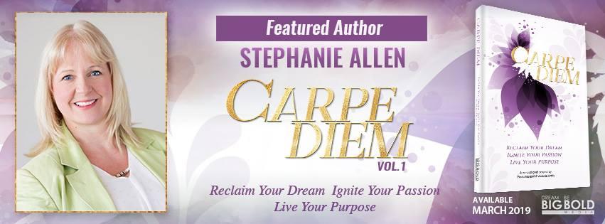 Book Title: Carpe Diem Vol. 1 Reclaim You Dream, Ignite Your Passion, Live Your Purpose