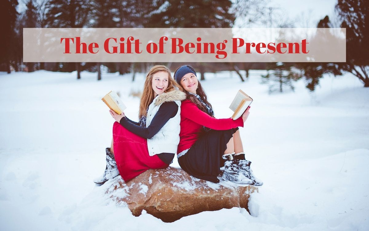 The Gift of Being Present Blog Feature