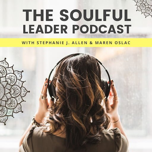 The Soulful Leader Podcast